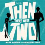"""Mark Ronson & Anderson .Paak – """"Then There Were Two"""""""
